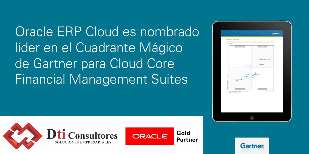 Oracle ERP Cloud es líder en el cuadrante Gartner Inc